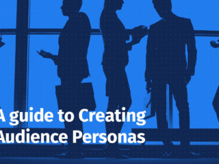 A Persona Development Framework to Help Identify Your Core Audience